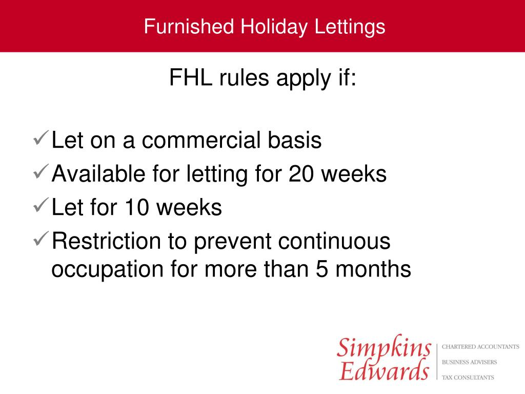 FHL rules apply if: