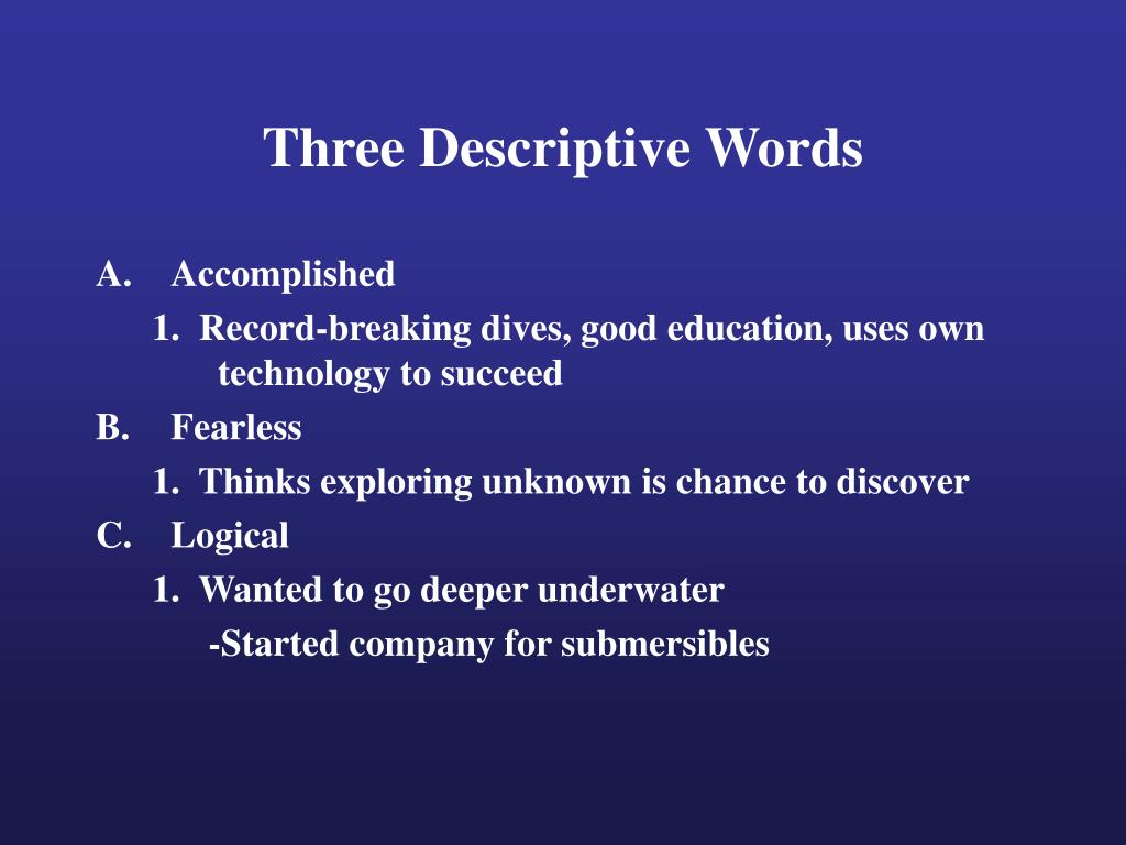 Three Descriptive Words