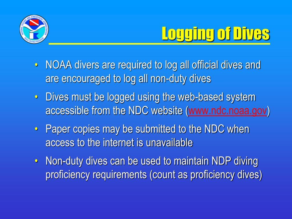Logging of Dives