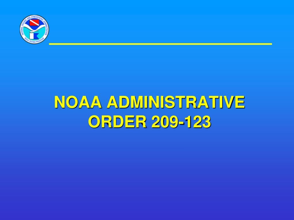 NOAA administrative order 209-123
