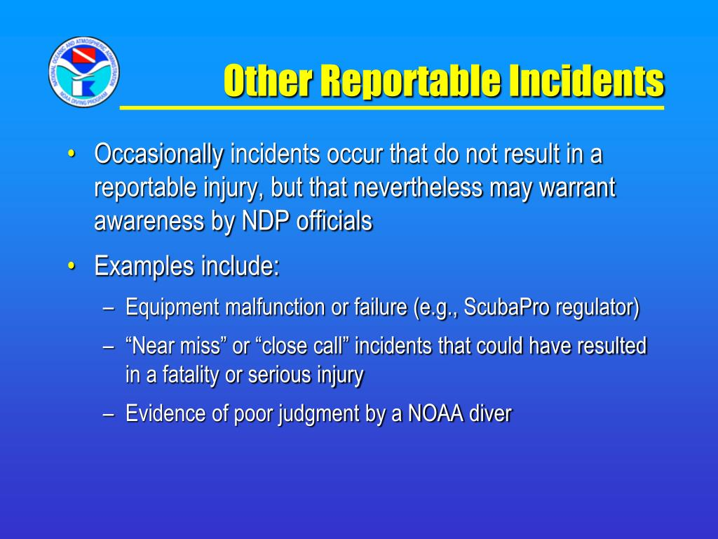 Other Reportable Incidents