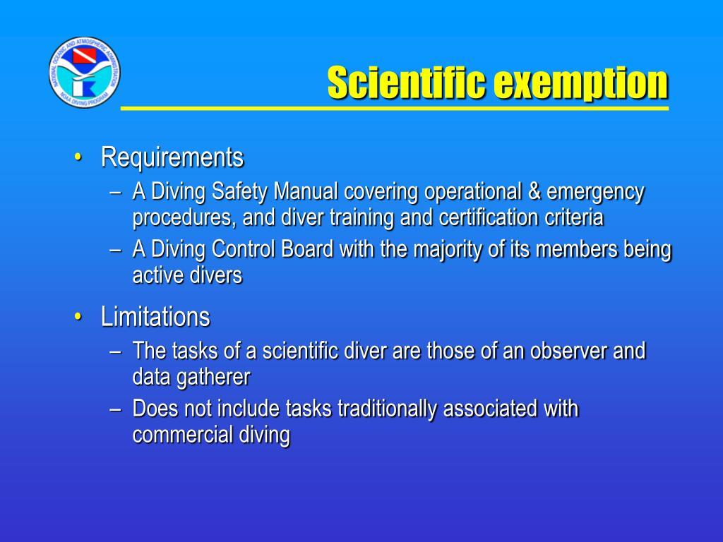 Scientific exemption