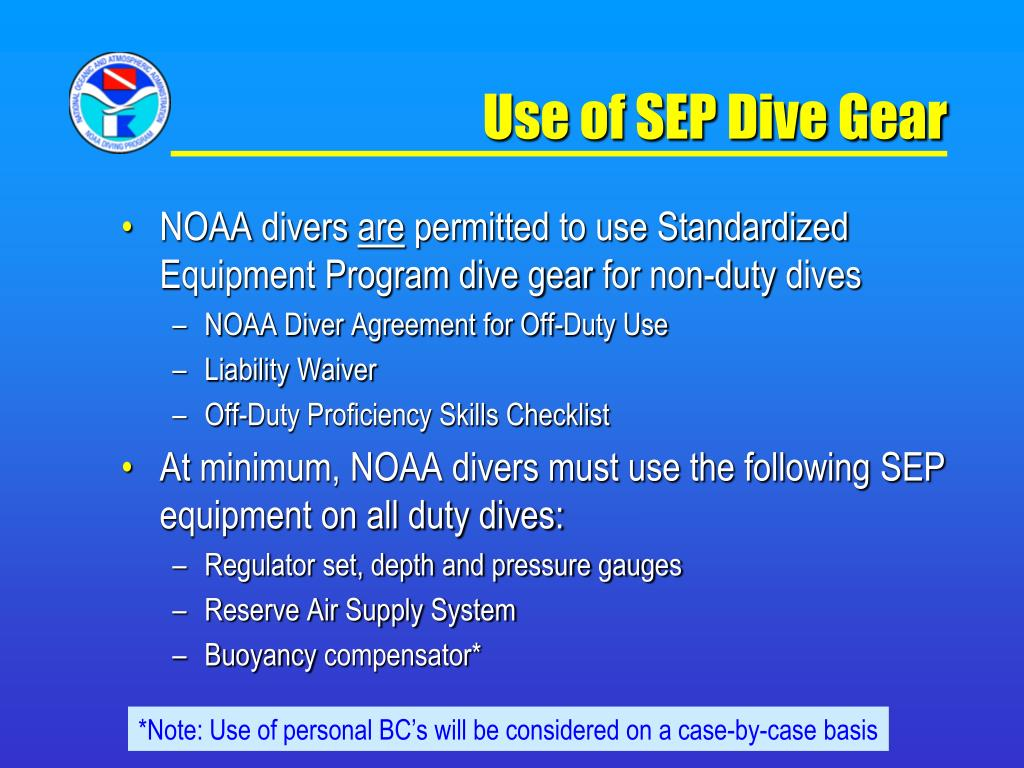 Use of SEP Dive Gear