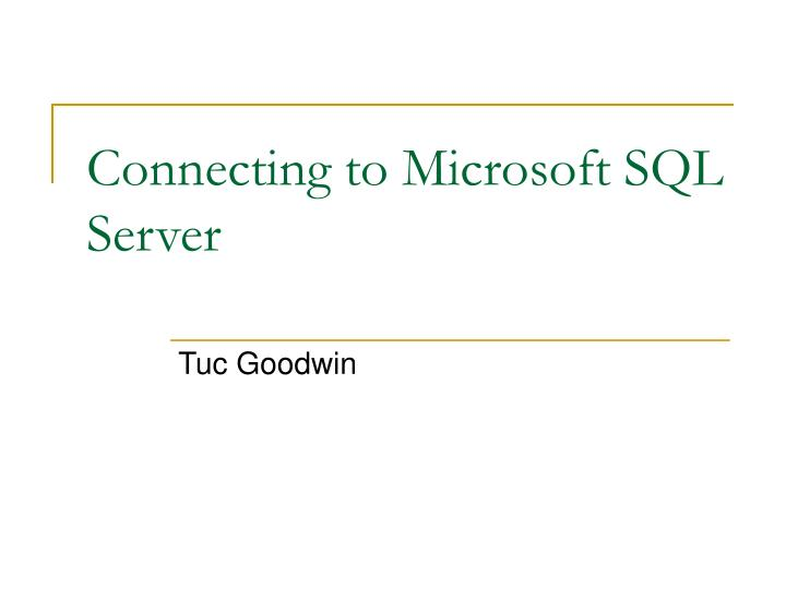 Connecting to microsoft sql server l.jpg