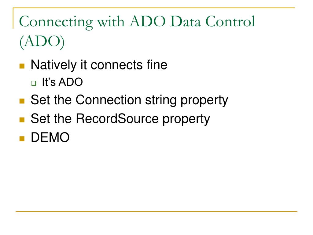 Connecting with ADO Data Control (ADO)