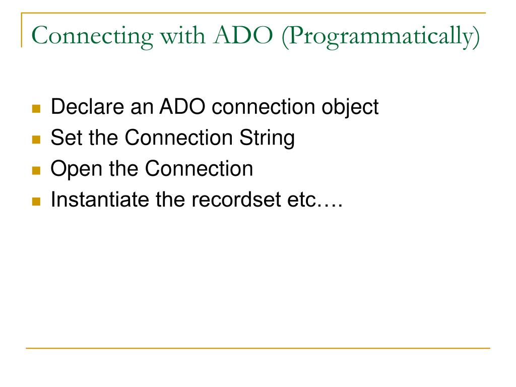 Connecting with ADO (Programmatically)