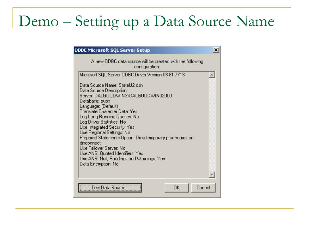 Demo – Setting up a Data Source Name