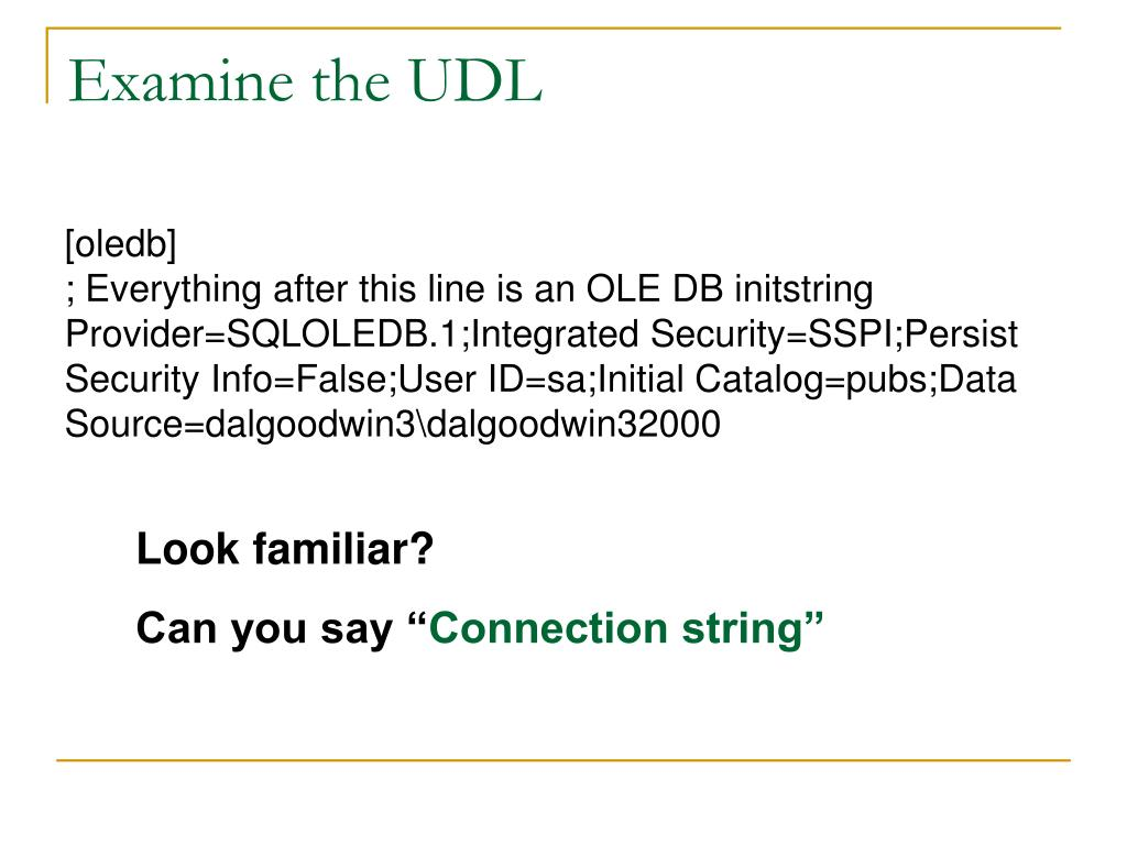 Examine the UDL