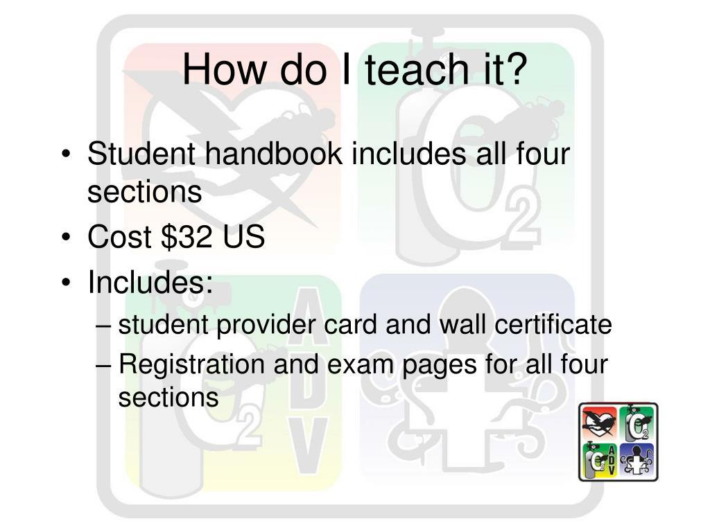How do I teach it?
