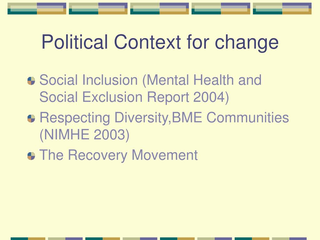 Political Context for change