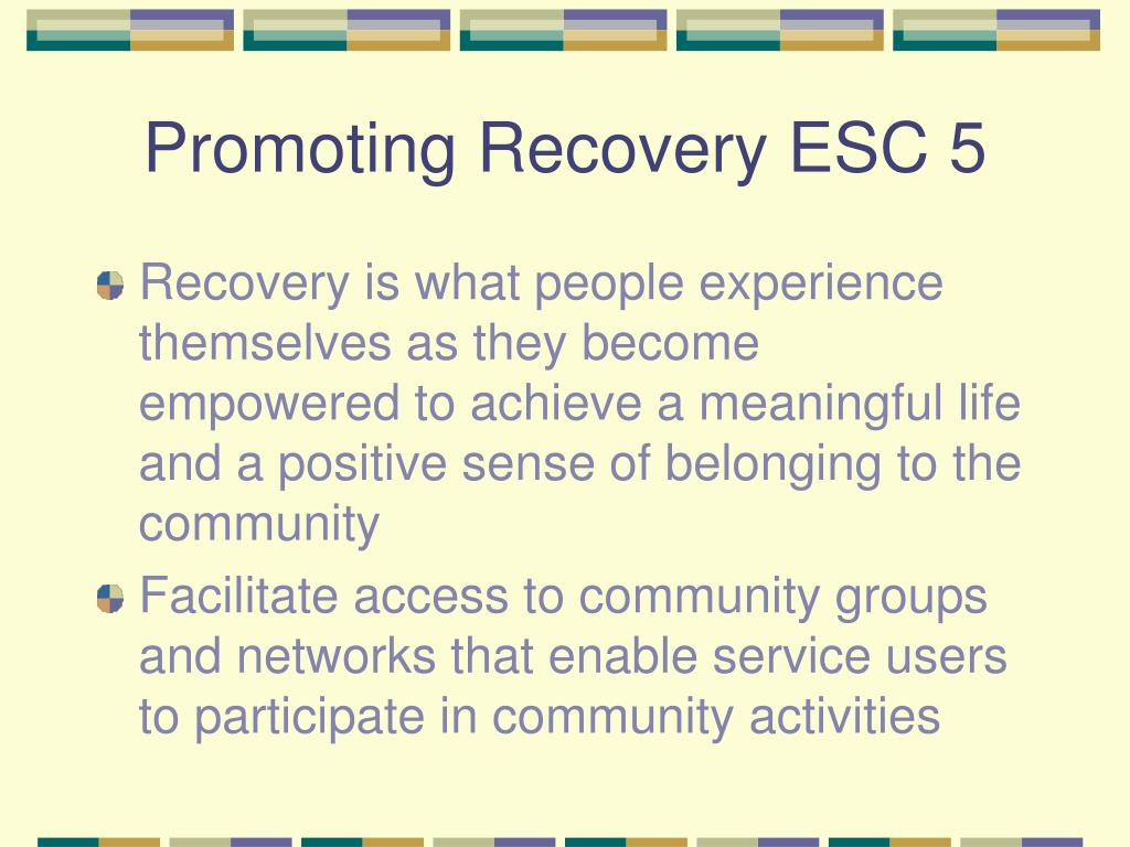 Promoting Recovery ESC 5