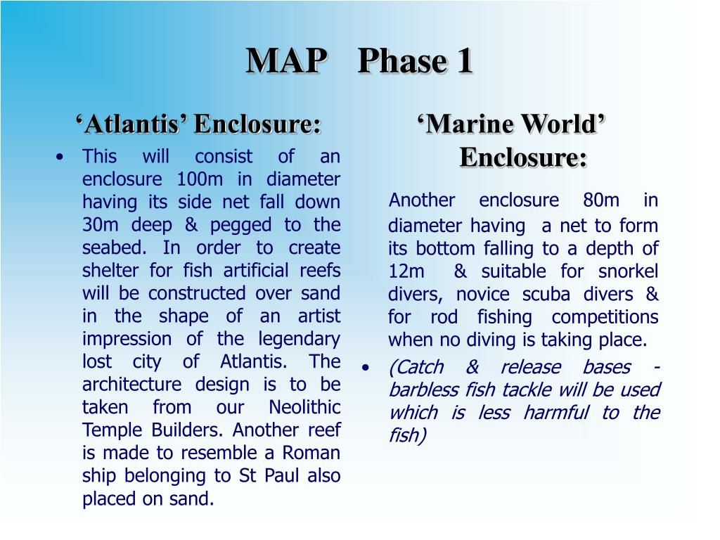 'Atlantis' Enclosure: