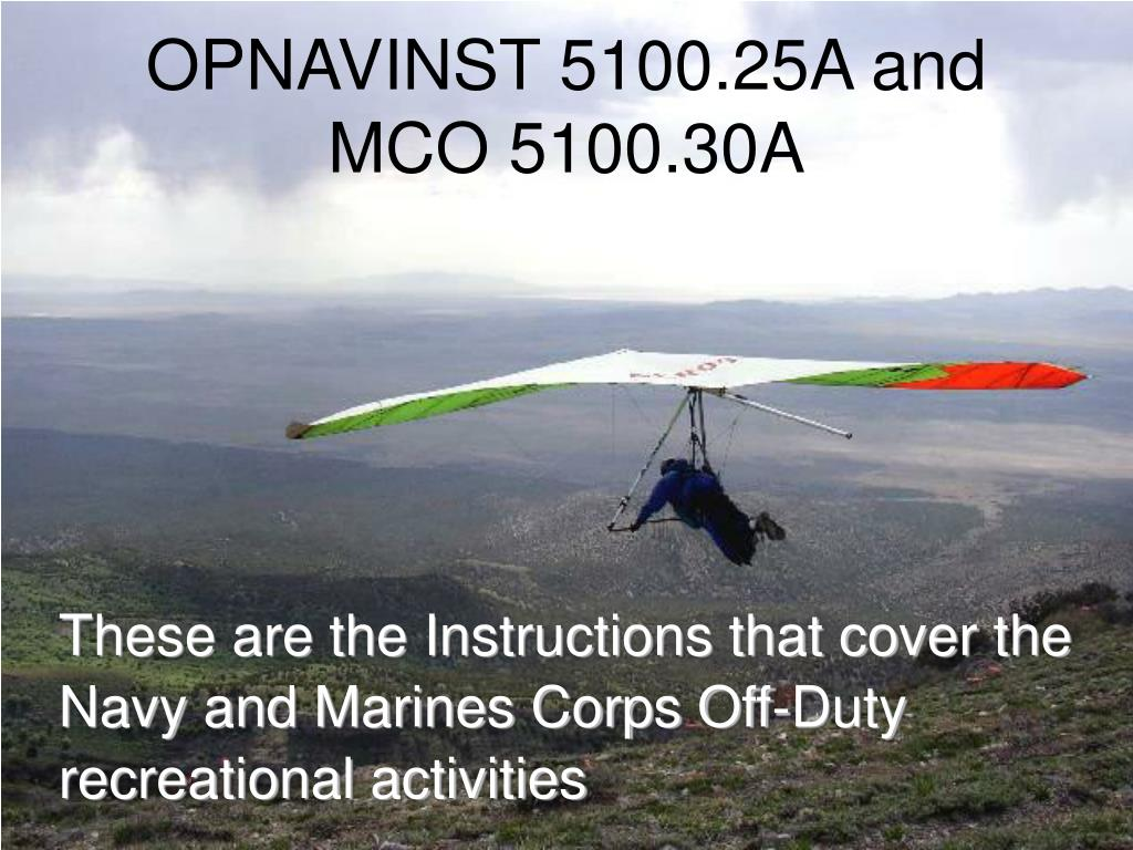OPNAVINST 5100.25A and