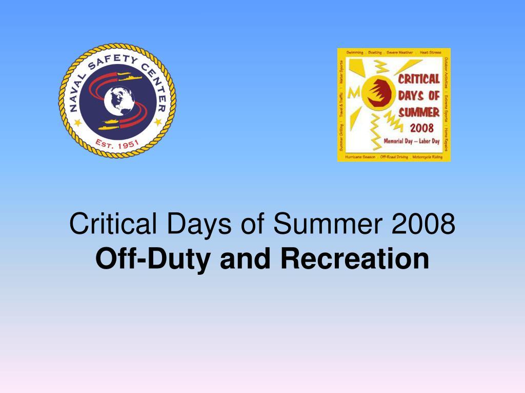 Critical Days of Summer 2008
