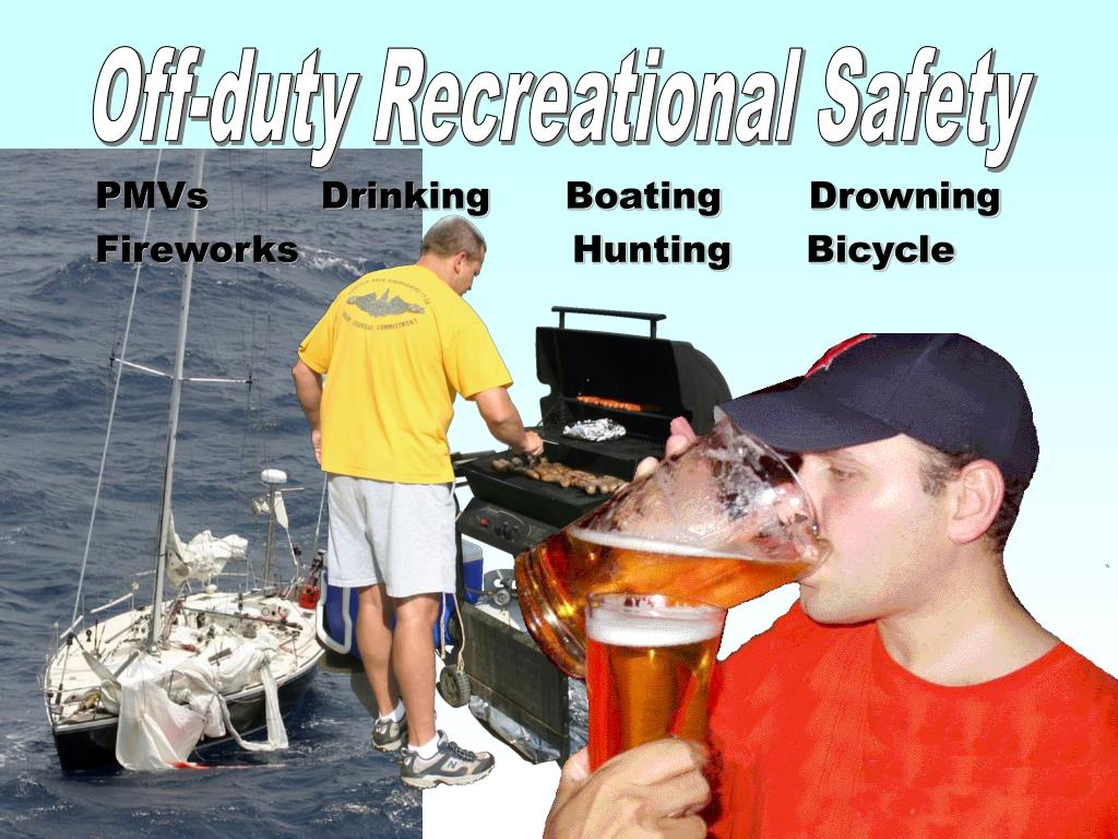 Off-duty Recreational Safety
