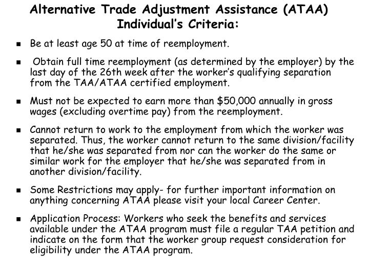 Alternative Trade Adjustment Assistance (ATAA) Individual's Criteria:
