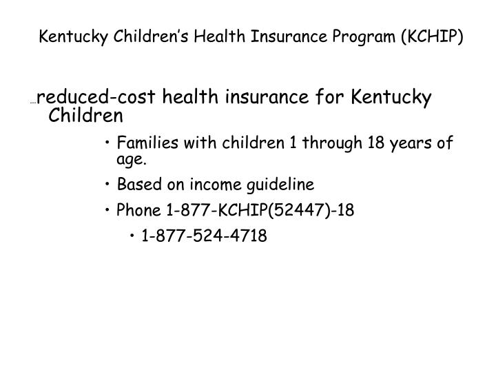 Kentucky Children's Health Insurance Program (KCHIP)