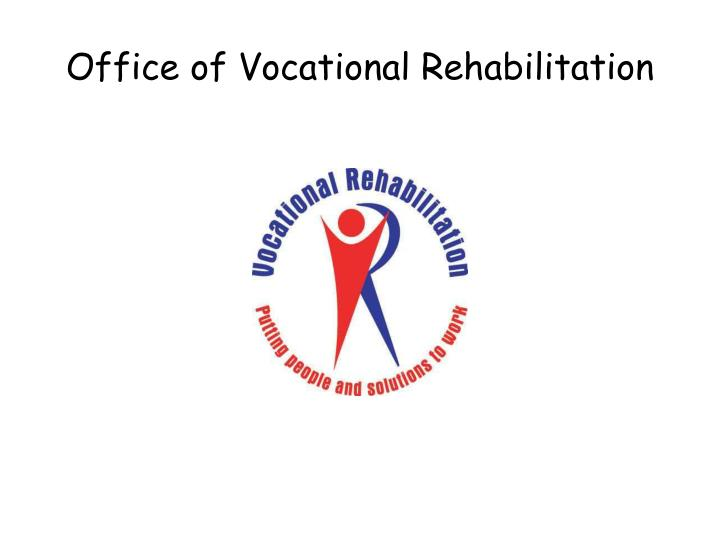 Office of Vocational Rehabilitation