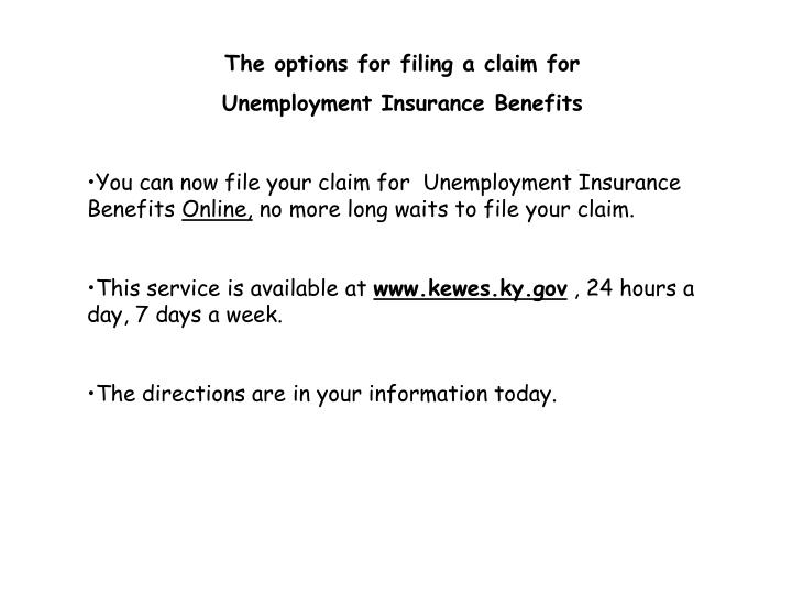 The options for filing a claim for