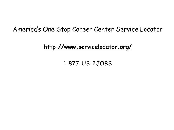 America's One Stop Career Center Service Locator