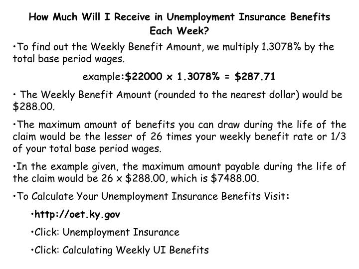 How Much Will I Receive in Unemployment Insurance Benefits Each Week?