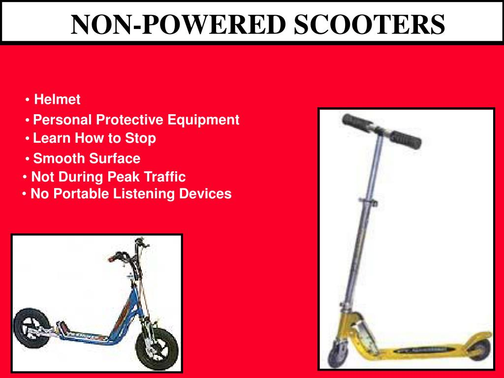 NON-POWERED SCOOTERS