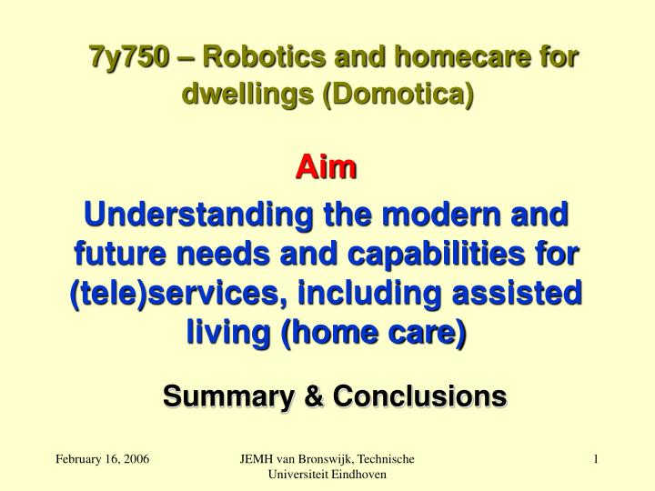 7y750 robotics and homecare for dwellings domotica l.jpg