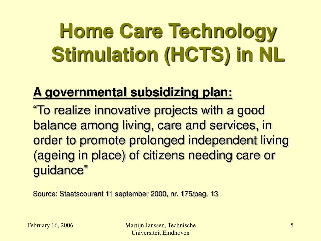Home Care Technology Stimulation (HCTS) in NL
