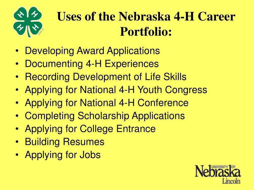 Uses of the Nebraska 4-H Career Portfolio: