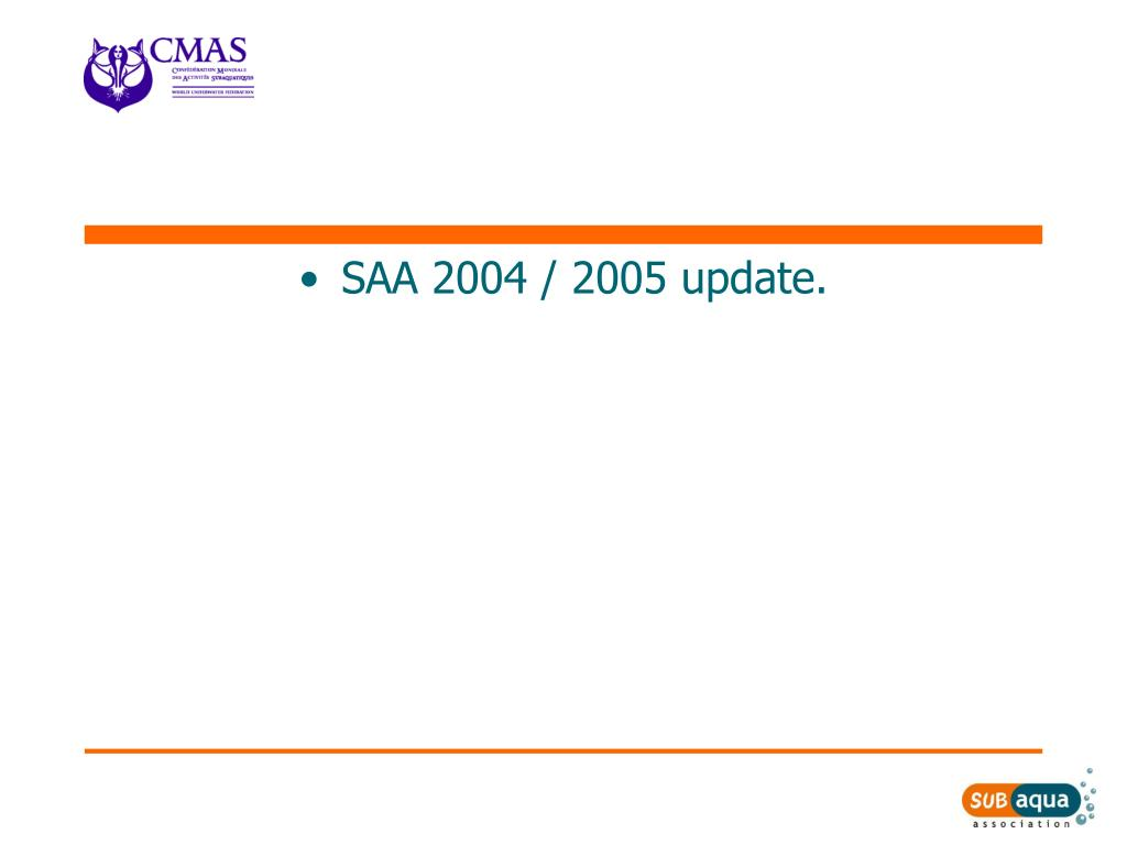 SAA 2004 / 2005 update.
