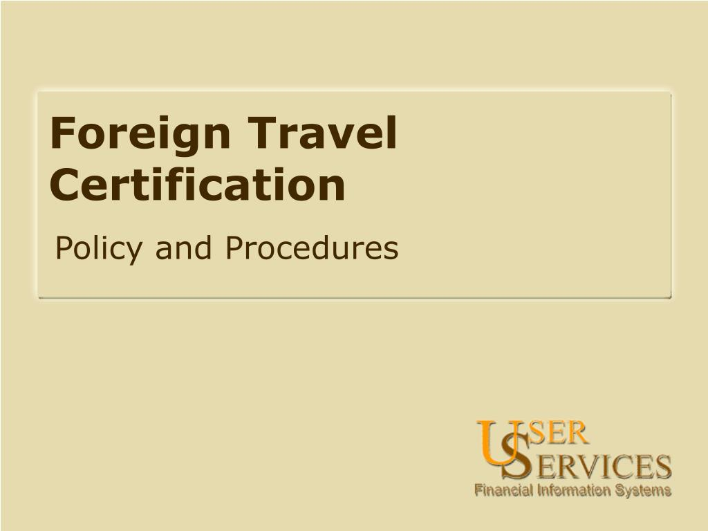 Foreign Travel Certification