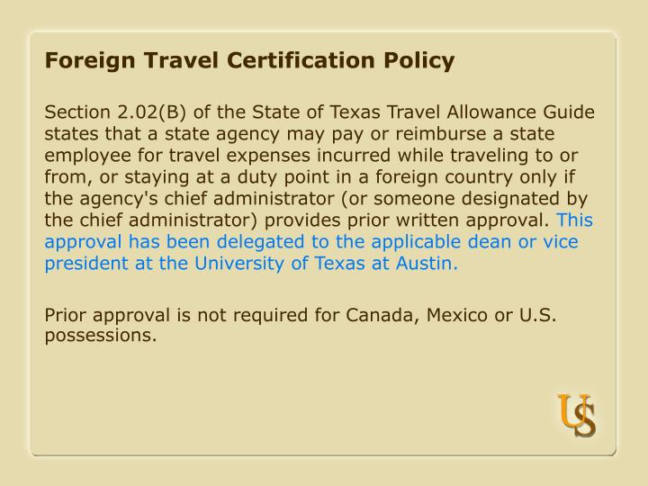 Foreign travel certification policy