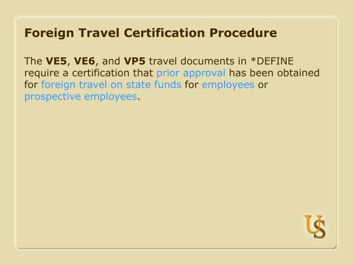 Foreign travel certification procedure