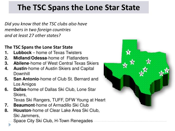 The TSC Spans the Lone Star State