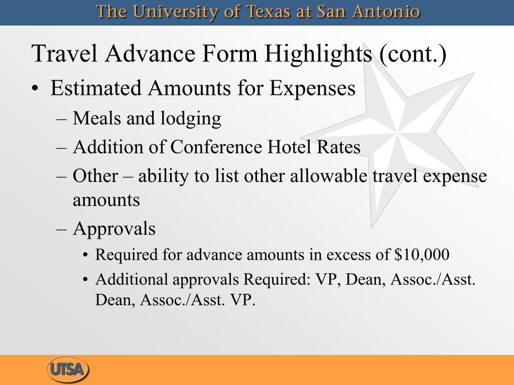 Travel Advance Form Highlights (cont.)