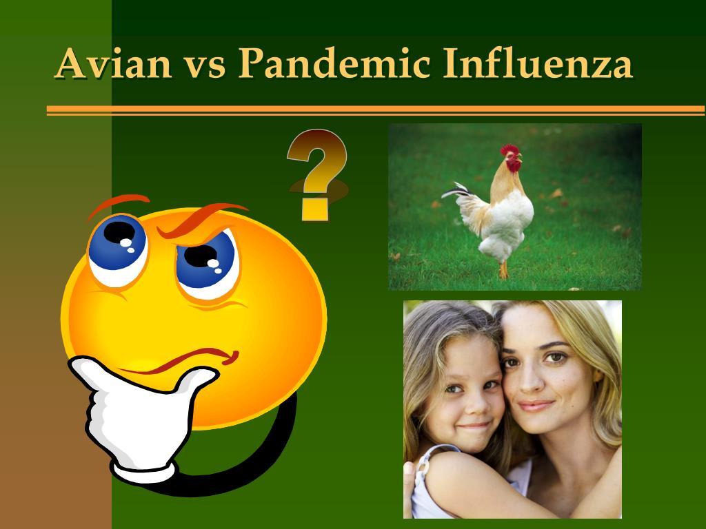 Avian vs Pandemic Influenza