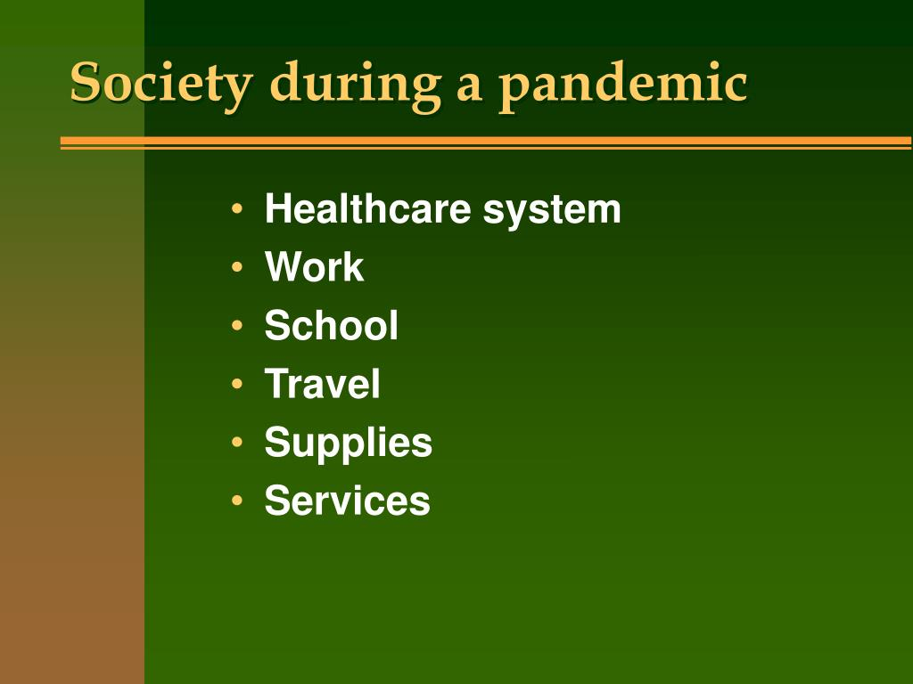 Society during a pandemic