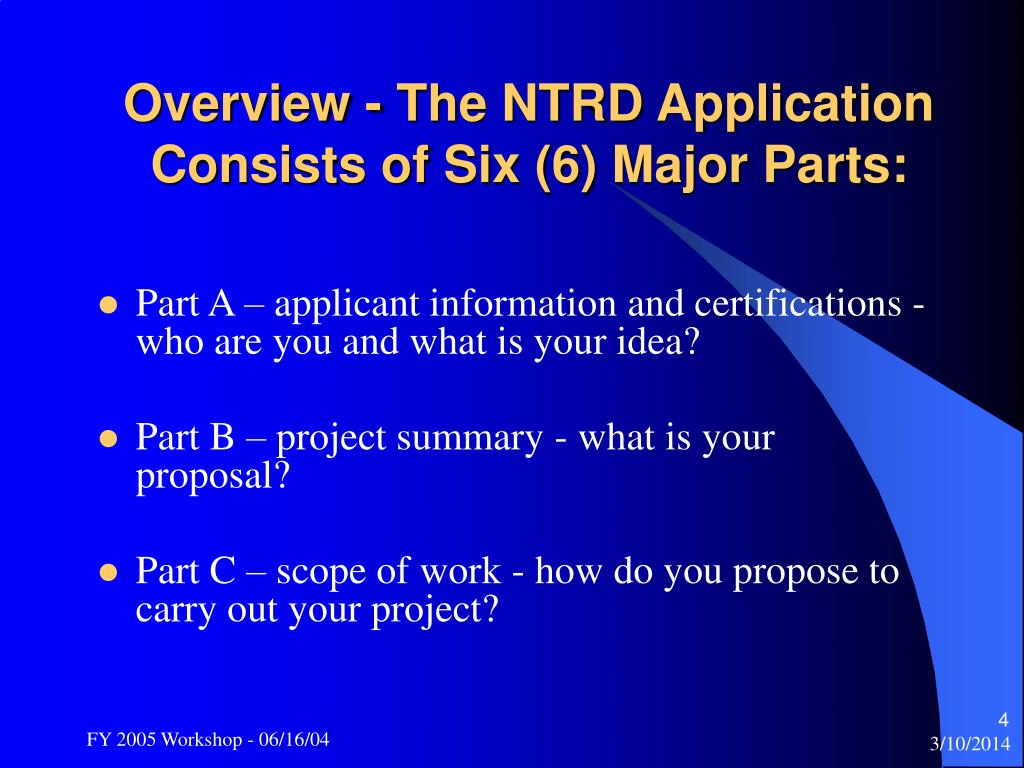 Overview - The NTRD Application Consists of Six (6) Major Parts: