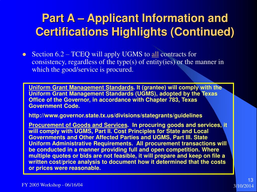 Part A – Applicant Information and Certifications Highlights (Continued)