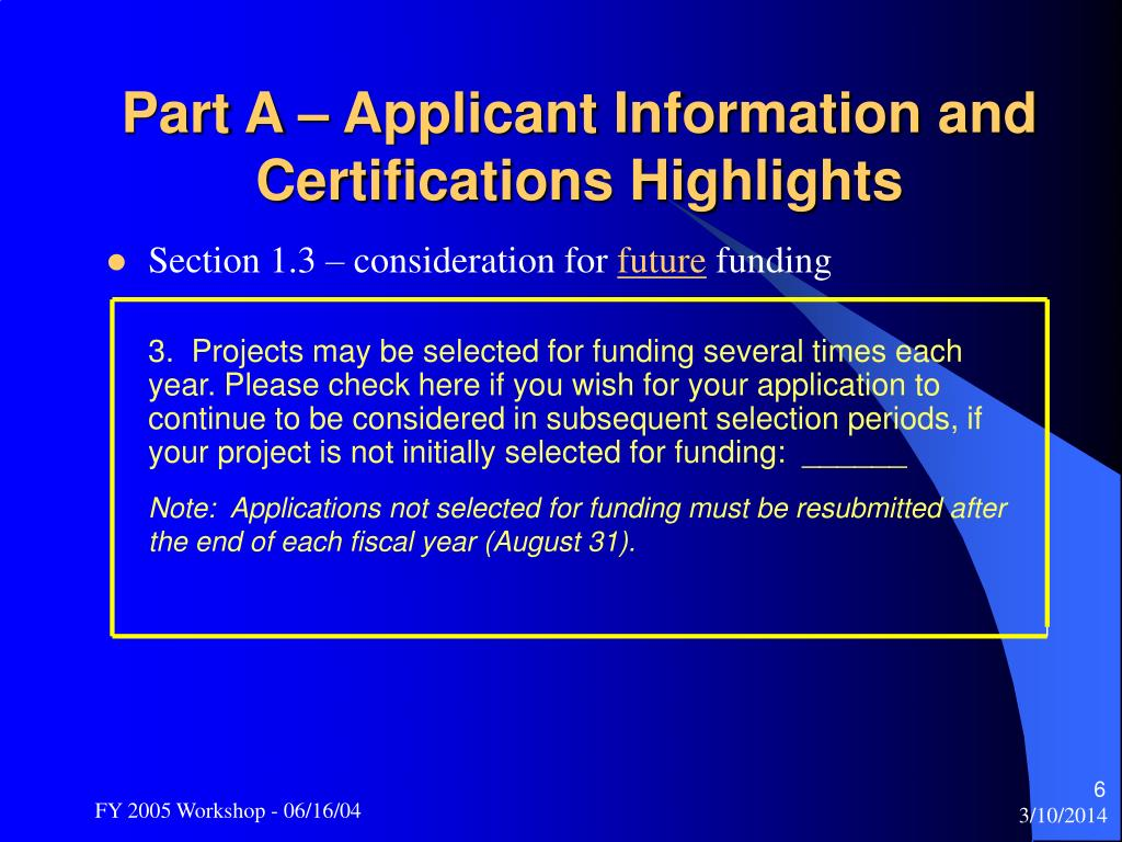 Part A – Applicant Information and Certifications Highlights