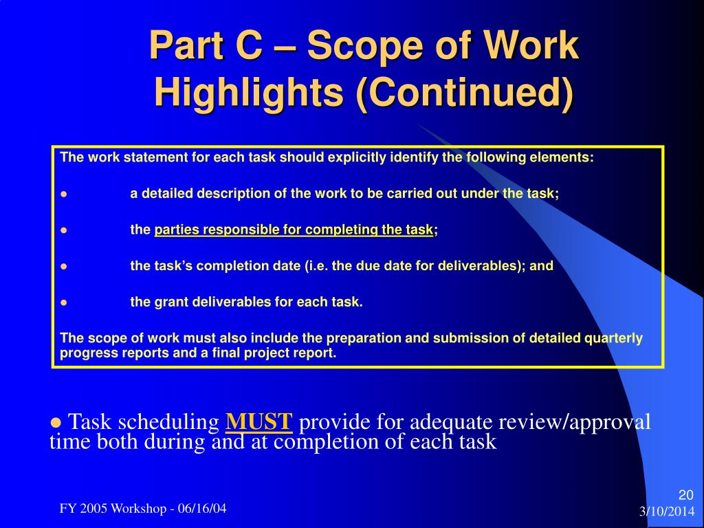 Part C – Scope of Work Highlights (Continued)