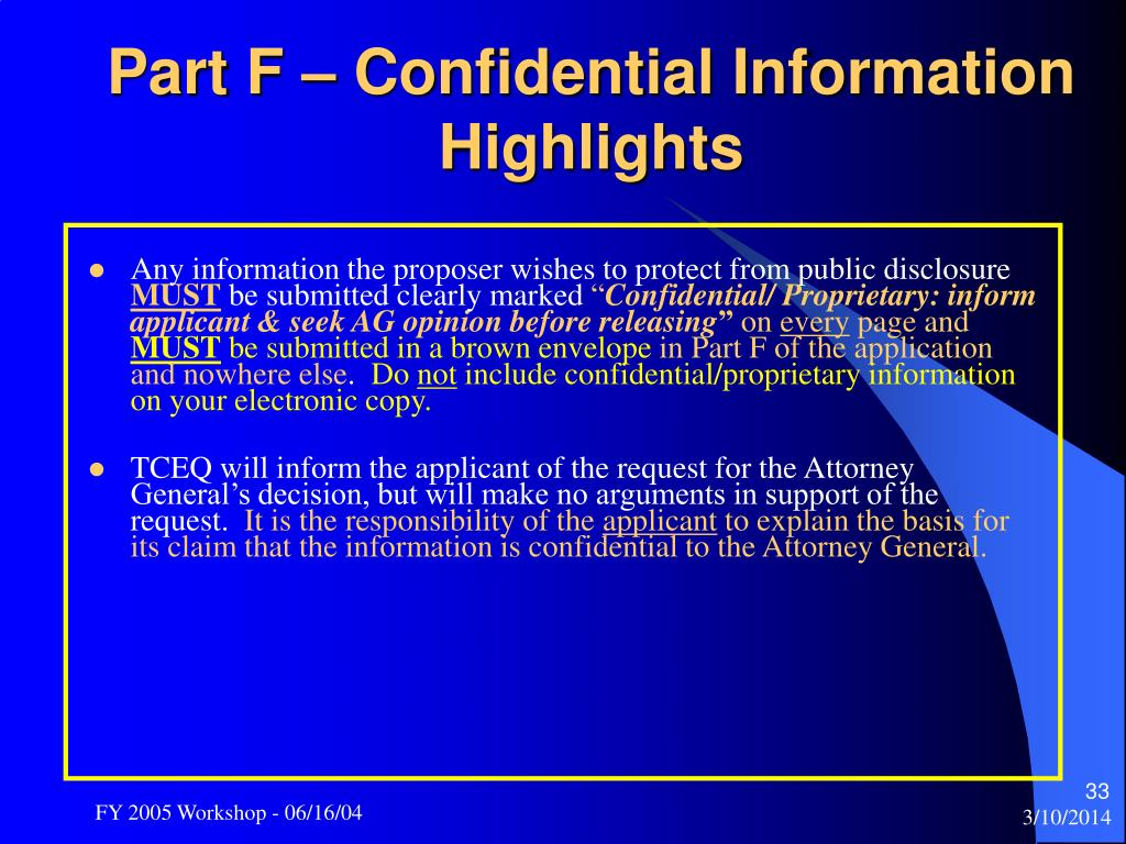 Part F – Confidential Information Highlights