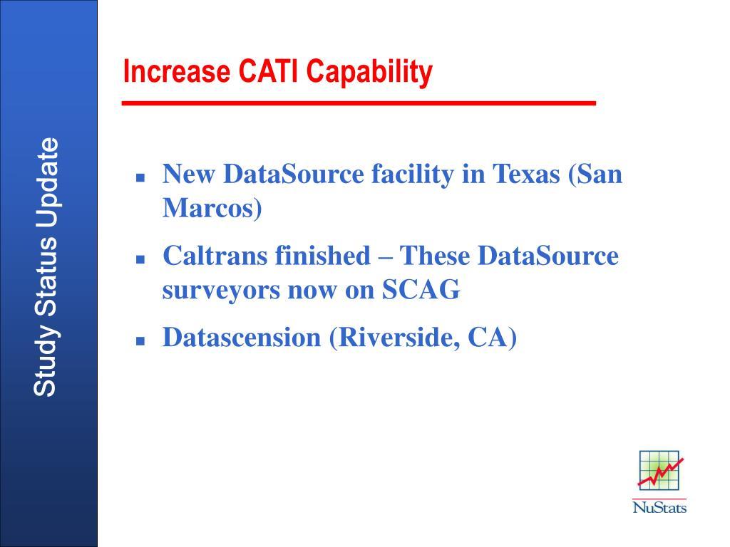 Increase CATI Capability