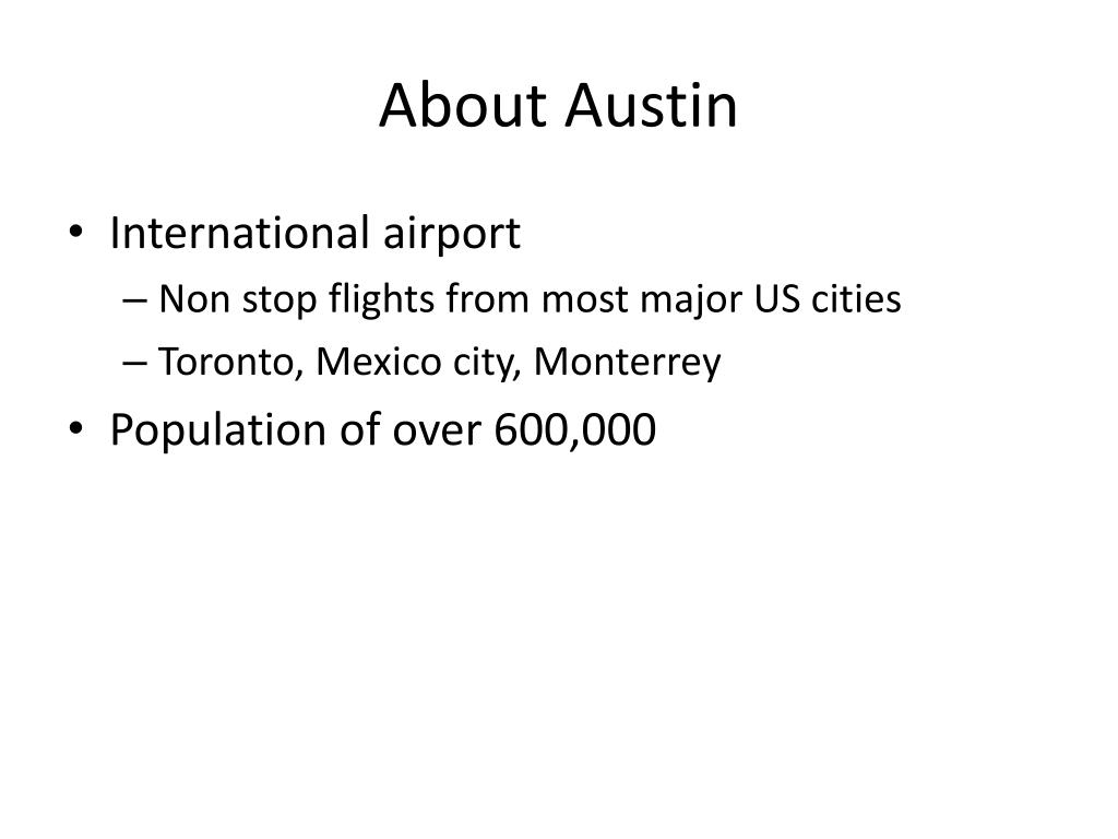 About Austin