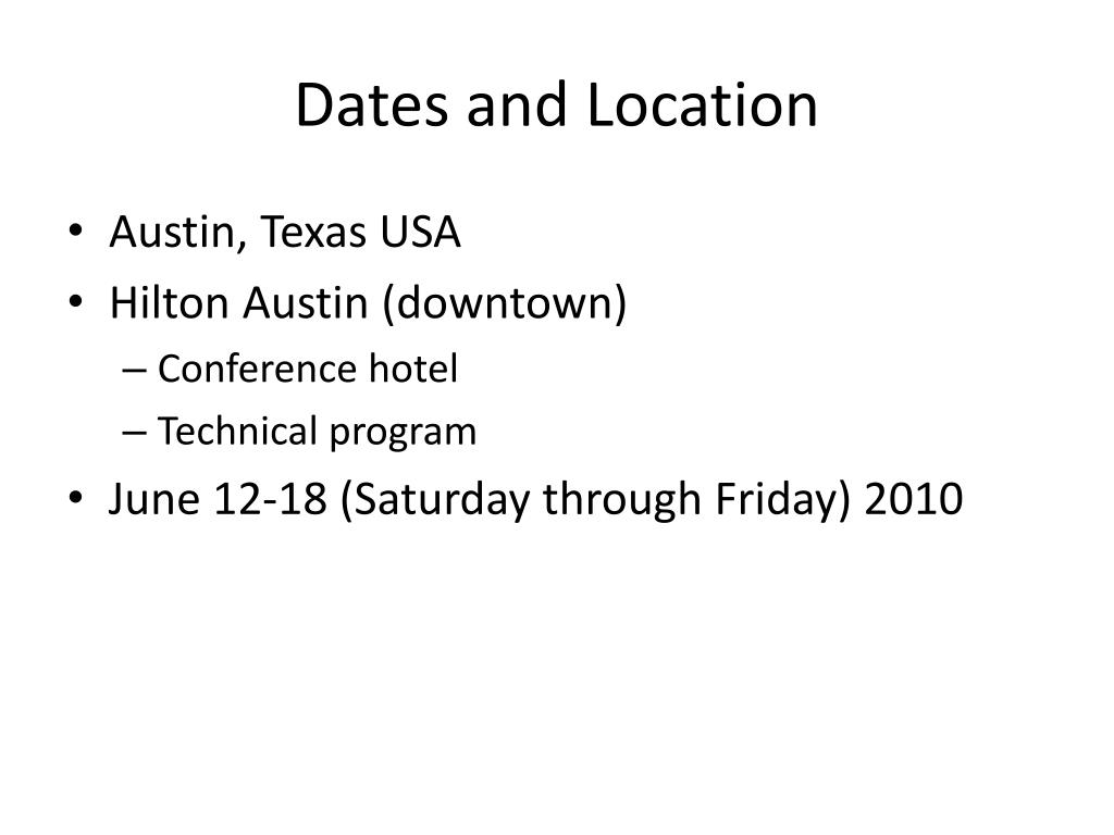 Dates and Location