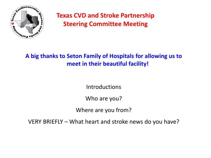 Texas cvd and stroke partnership steering committee meeting2