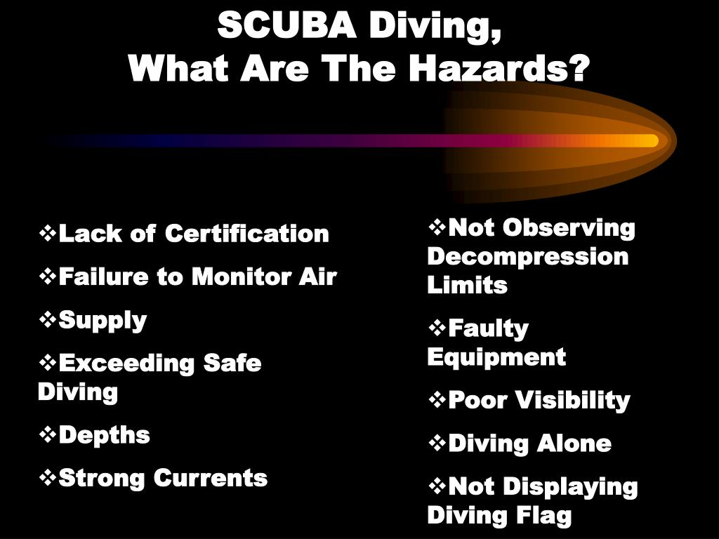 SCUBA Diving,                           What Are The Hazards?