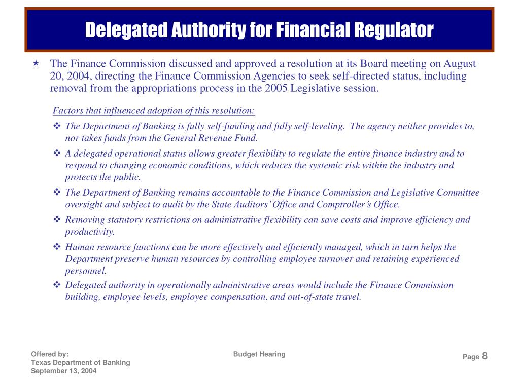 Delegated Authority for Financial Regulator