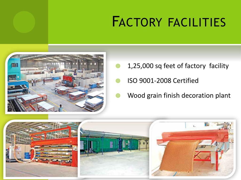 Factory facilities