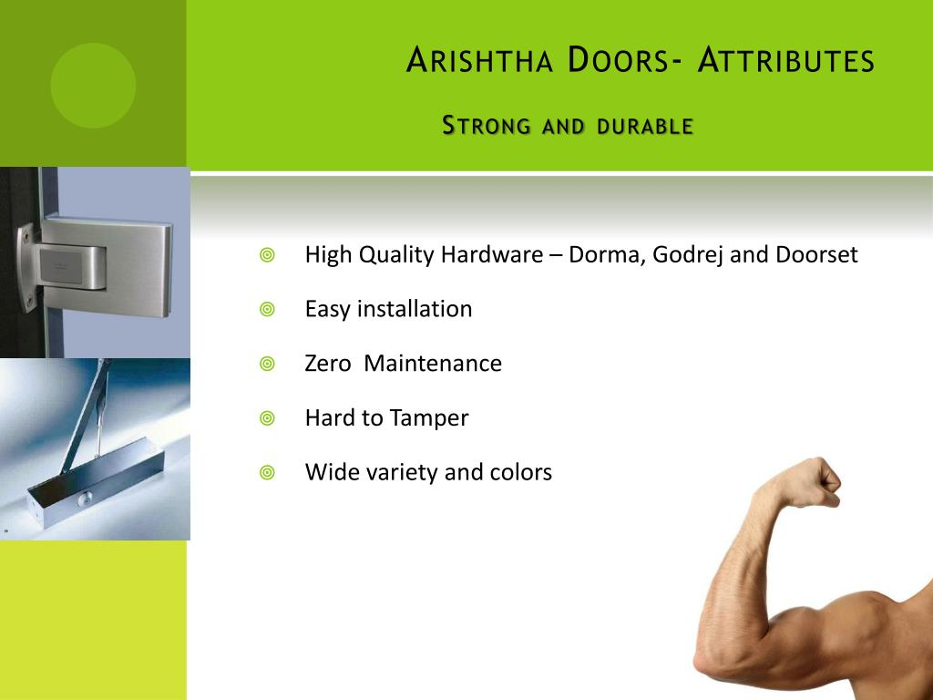 Arishtha Doors- Attributes